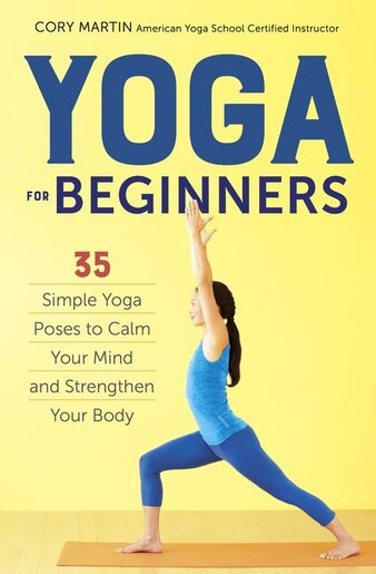 Simple Book Cover Yoga : Yoga for beginners simple poses to calm your mind