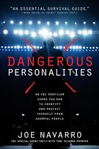 Dangerous Personalities: An FBI Profiler Shows You How to Identify and Protect Yourself from…