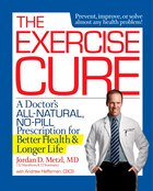 The Exercise Cure: A Doctor's All-Natural, No-Pill Prescription for Better Health and Longer Life