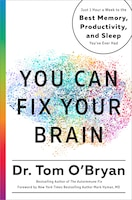 You Can Fix Your Brain: Just 1 Hour A Week To The Best Memory, Productivity, And Sleep You've Ever…