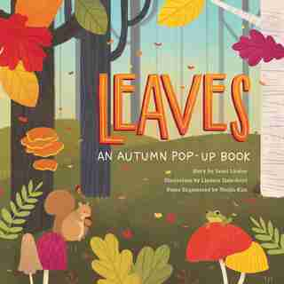 Leaves: An Autumn Pop-up Book by Janet Lawler