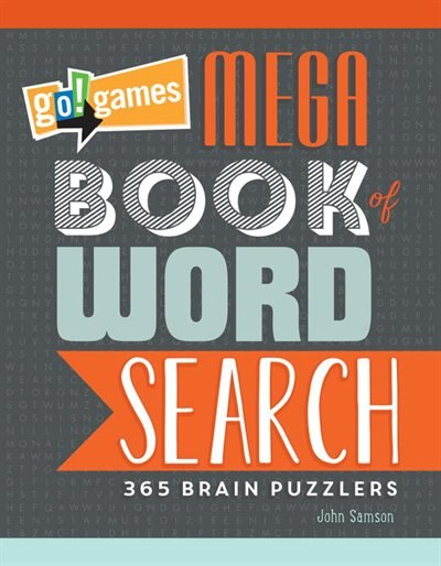 Go!games Mega Book Of Word Search: 365 Brain Puzzlers by John M. Samson