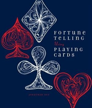 Fortune Telling Using Playing Cards by Jonathan Dee