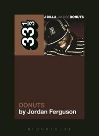 Book J Dilla's Donuts by Jordan Ferguson