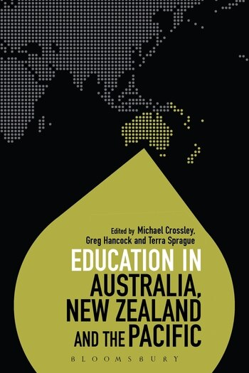 Education in Australia, New Zealand and the Pacific by Michael Crossley
