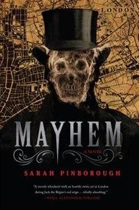 Mayhem de Sarah Pinborough