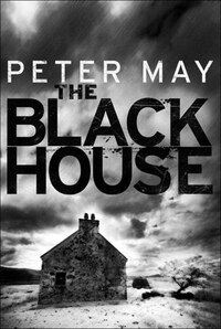 The Blackhouse: The Lewis Trilogy