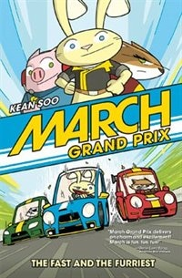 March Grand Prix: The Fast and the Furriest by Kean Soo