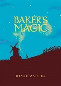 Baker's Magic by Diane Zahler