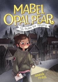 Book Mabel Opal Pear and the Rules for Spying by Amanda Hosch