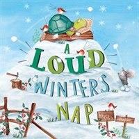 A Loud Winter's Nap de Katy Hudson