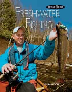 Freshwater Fishing by S.l. Hamilton