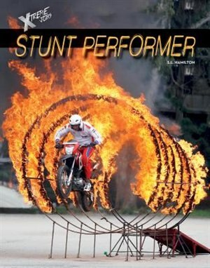 Stunt Performer by S.l. Hamilton