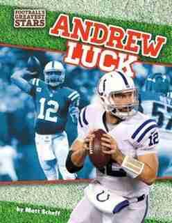 Andrew Luck by Matt Scheff