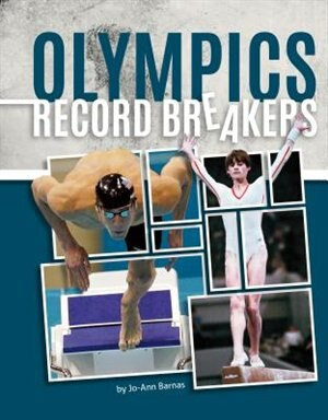 Olympics Record Breakers by Jo-ann Barnas