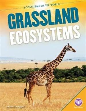 Grassland Ecosystems by Pam Watts