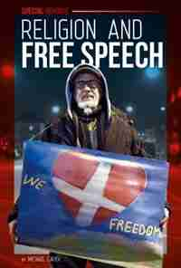Religion And Free Speech by Michael Capek