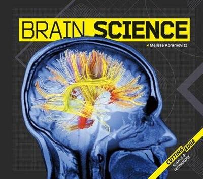 Brain Science by Melissa Abramovitz