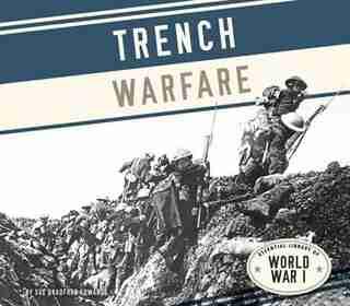 Trench Warfare by Sue Bradford Edwards