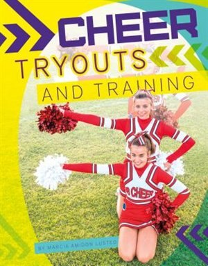 Cheer Tryouts And Training by Marcia Amidon Lusted