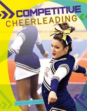 Competitive Cheerleading by Bethany Onsgard