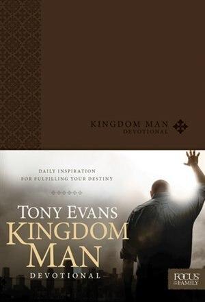 Kingdom Man Devotional by Tony Evans