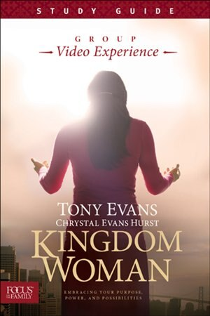 Kingdom Woman Group Video Experience Study Guide by Tony Evans