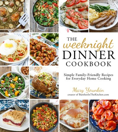 The weeknight dinner cookbook simple family friendly recipes for the weeknight dinner cookbook simple family friendly recipes for everyday home cooking by mary forumfinder Image collections