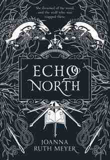 Echo North by Joanna Ruth Meyer
