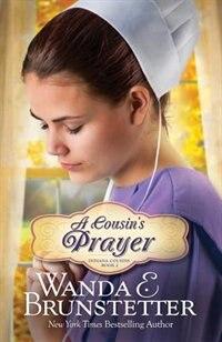 A Cousin's Prayer by Wanda E. Brunstetter