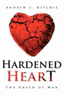 Hardened Heart by Andrew L Ritchie