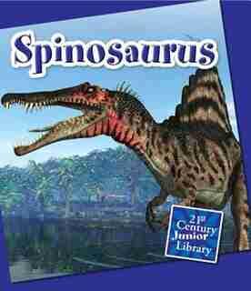 Spinosaurus (21st Century Junior Library: Dinosaurs)