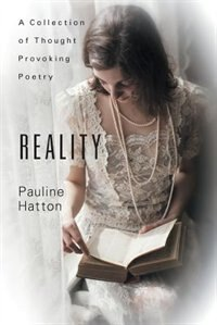Book Reality: A Collection Of Thought Provoking Poetry by Pauline Hatton