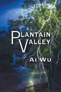 Plantain Valley by Ai Wu