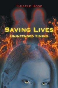 Book Saving Lives Unintended Timing by Thistle Rose
