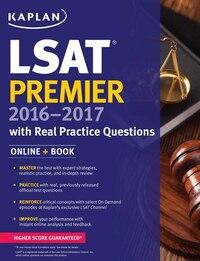 Kaplan LSAT Premier 2016-2017 with Real Practice Questions: Book + Online