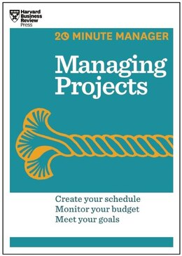 Book Managing Projects (HBR 20-Minute Manager Series) by Harvard Business Review