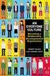 An Everyone Culture: Becoming a Deliberately Developmental Organization by Robert Kegan