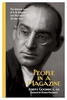 People In A Magazine: The Selected Letters Of S. N. Behrman And His Editors At The New Yorker