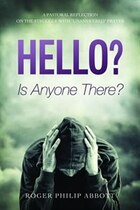 Hello? Is Anyone There?