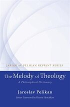 The Melody of Theology: A Philosophical Dictionary
