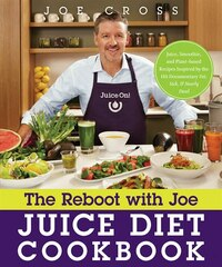 The Reboot With Joe Juice Diet Cookbook: Juice, Smoothie, And Plant-powered Recipes Inspired By The…