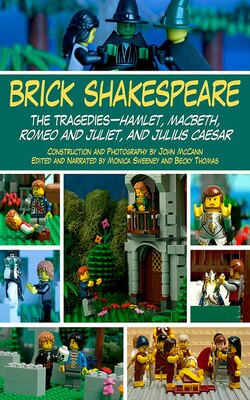 Book Brick Shakespeare: The Tragedies-Hamlet, Macbeth, Romeo and Juliet, and Julius Caesar by Jack Hollan