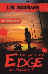 The Girl on the Edge of Summer by J. M. Redmann