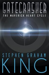 Gatecrasher by Stephen Graham King