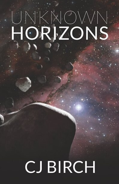 Unknown Horizons by CJ Birch