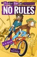 No Rules: A Friday Barnes Mystery by R. A. Spratt