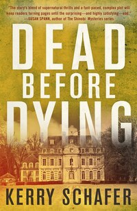 Dead Before Dying: A Shadow Valley Manor Novel