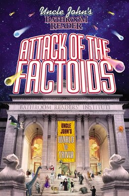 Book Uncle John's Bathroom Reader Attack of the Factoids by Bathroom Readers' Institute