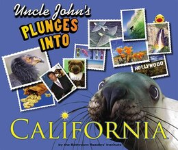 Book Uncle John's Plunges into California: Illustrated Edition by Bathroom Readers' Institute